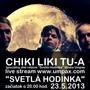 Chiki Liki Tu-A dnes o 20:00 v relácii Svetá Hodinka online na umpax.sk